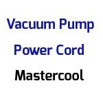 Mastercool 6535-110 - 110V Power Cord for Mastercool Vacuum Pumps